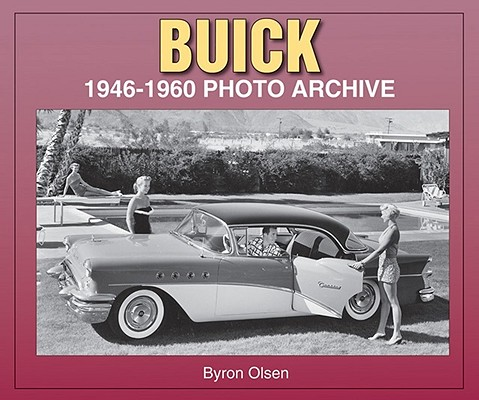 Buick 1946-1960 By Olsen, Byron